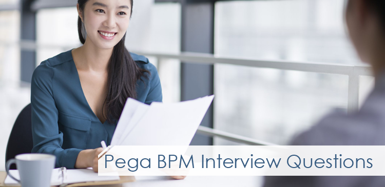 Pega Interview Questions
